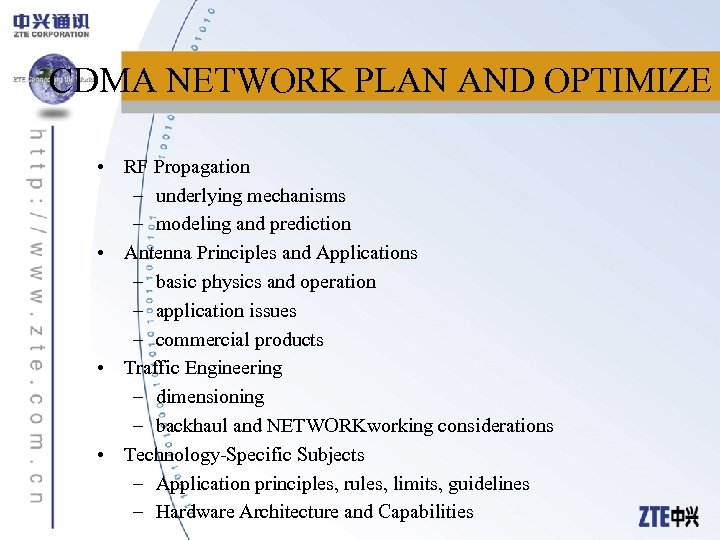 CDMA NETWORK PLAN AND OPTIMIZE • RF Propagation – underlying mechanisms – modeling and