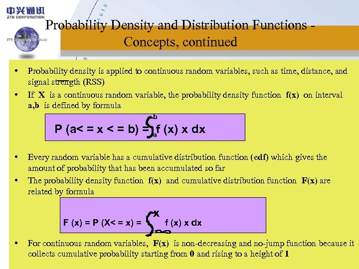 Probability Density and Distribution Functions Concepts, continued • • Probability density is applied to
