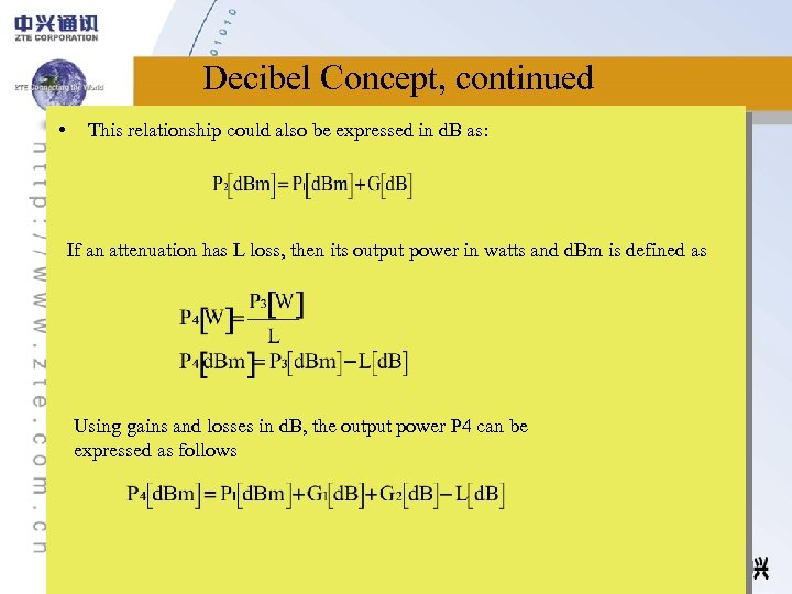 Decibel Concept, continued • This relationship could also be expressed in d. B as:
