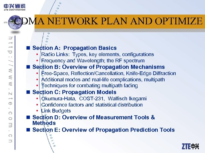 CDMA NETWORK PLAN AND OPTIMIZE n Section A: Propagation Basics • Radio Links: Types,