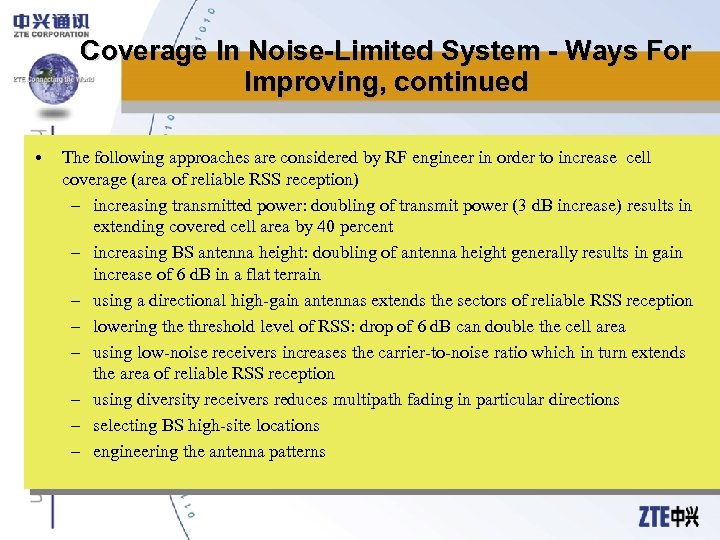 Coverage In Noise-Limited System - Ways For Improving, continued • The following approaches are