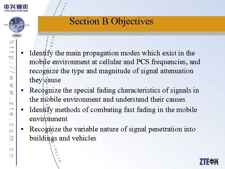 Section B Objectives • Identify the main propagation modes which exist in the mobile