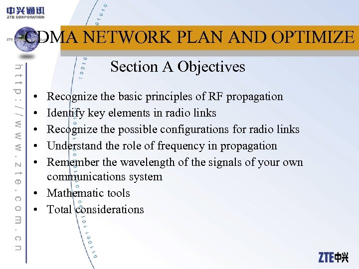 CDMA NETWORK PLAN AND OPTIMIZE Section A Objectives • • • Recognize the basic