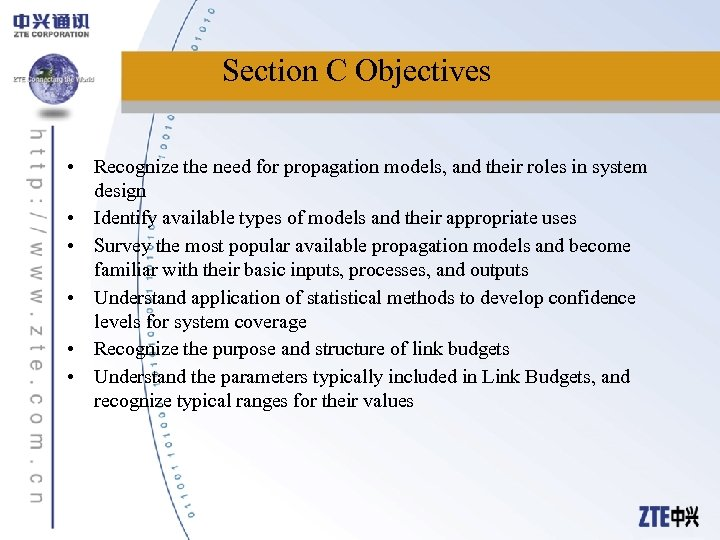 Section C Objectives • Recognize the need for propagation models, and their roles in