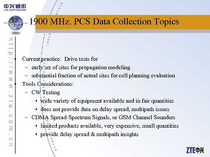 1900 MHz. PCS Data Collection Topics • Current practice: Drive tests for – early