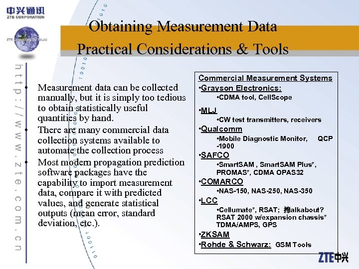 Obtaining Measurement Data Practical Considerations & Tools • Measurement data can be collected manually,