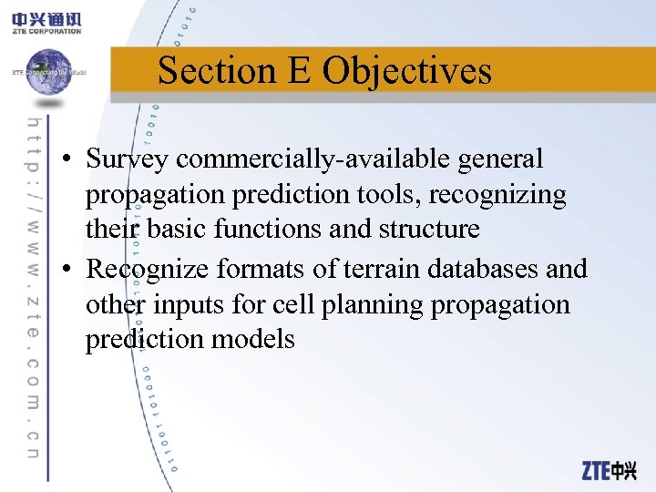 Section E Objectives • Survey commercially-available general propagation prediction tools, recognizing their basic functions
