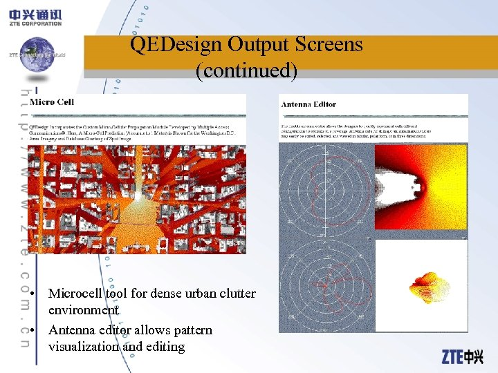 QEDesign Output Screens (continued) • Microcell tool for dense urban clutter environment • Antenna