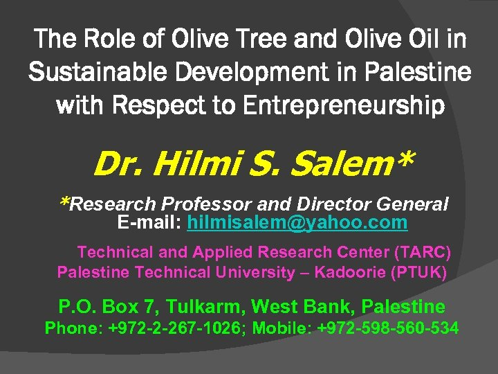 The Role of Olive Tree and Olive Oil in Sustainable Development in Palestine with