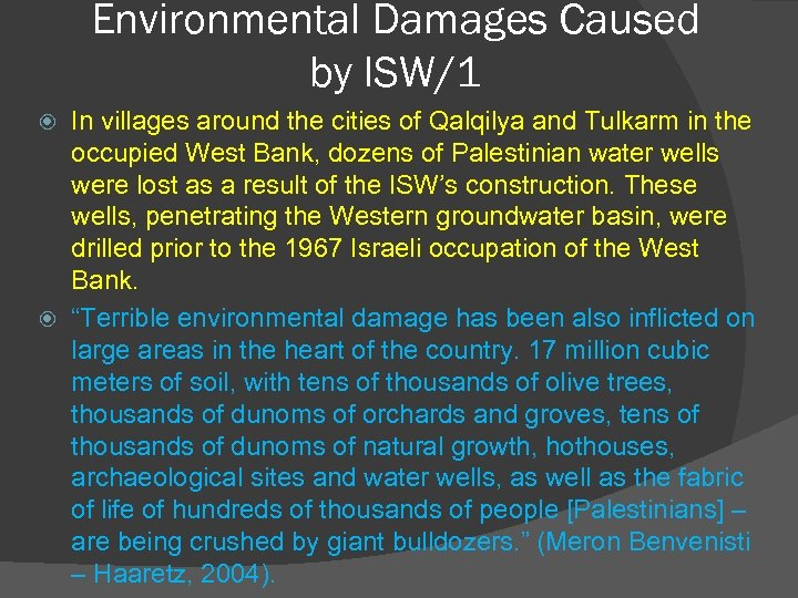 Environmental Damages Caused by ISW/1 In villages around the cities of Qalqilya and Tulkarm