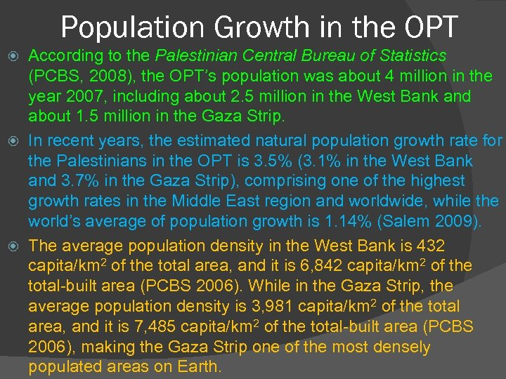 Population Growth in the OPT According to the Palestinian Central Bureau of Statistics (PCBS,