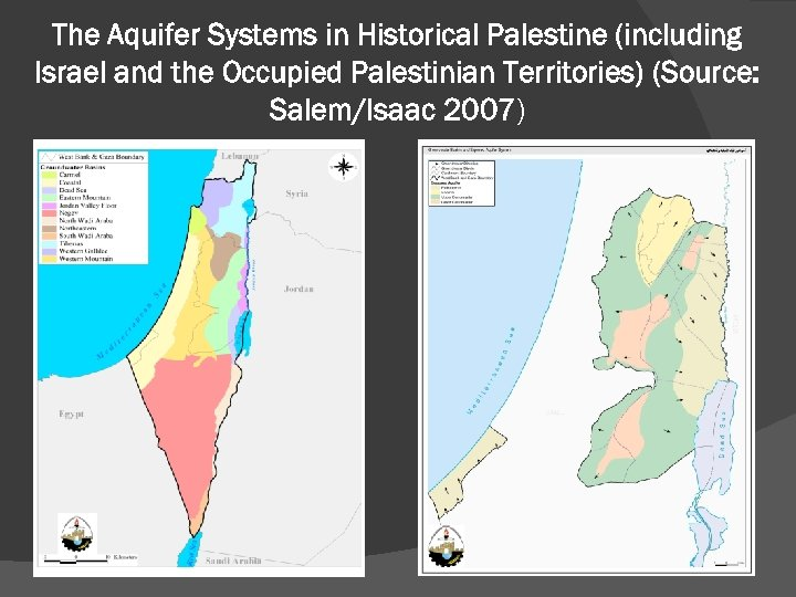 The Aquifer Systems in Historical Palestine (including Israel and the Occupied Palestinian Territories) (Source: