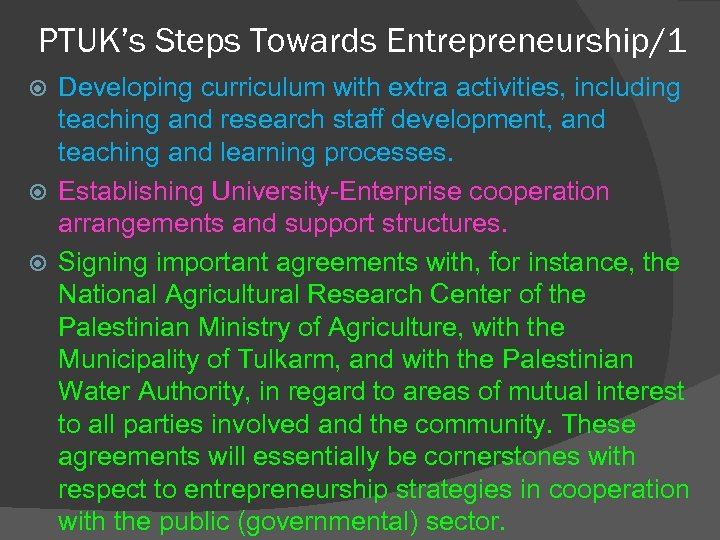 PTUK's Steps Towards Entrepreneurship/1 Developing curriculum with extra activities, including teaching and research staff