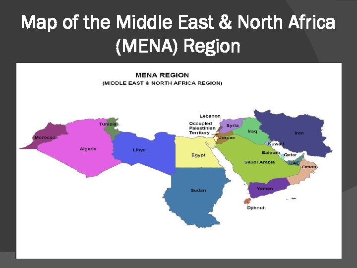 Map of the Middle East & North Africa (MENA) Region