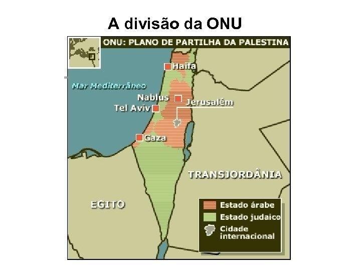 A divisão da ONU