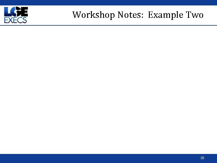 Workshop Notes: Example Two 20