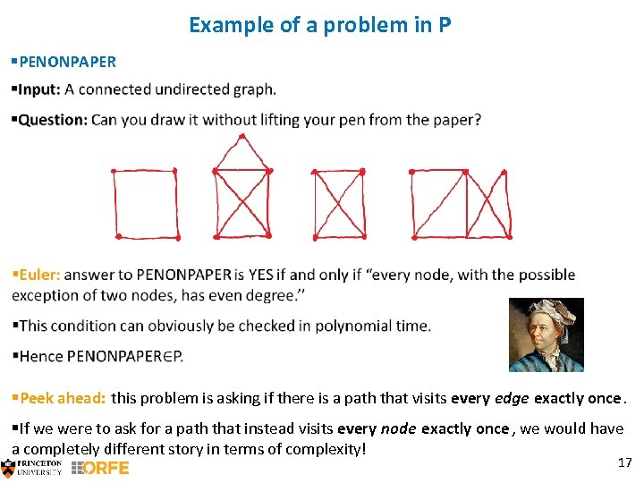 Example of a problem in P §PENONPAPER §Peek ahead: this problem is asking if