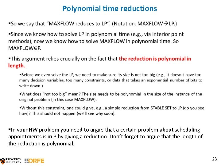 Polynomial time reductions §In your HW problem you need to argue that a certain