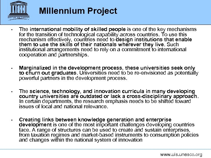 Millennium Project • The international mobility of skilled people is one of the key