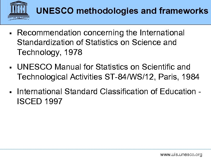 UNESCO methodologies and frameworks § Recommendation concerning the International Standardization of Statistics on Science