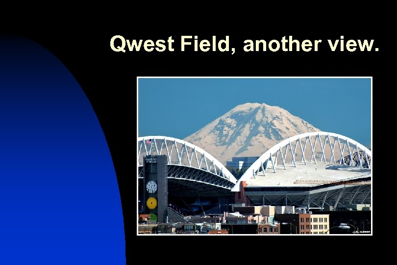 Qwest Field, another view.