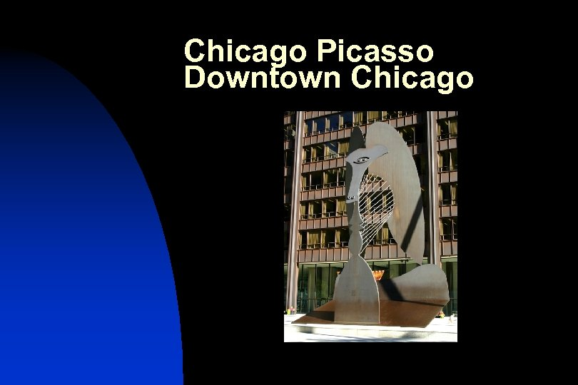 Chicago Picasso Downtown Chicago