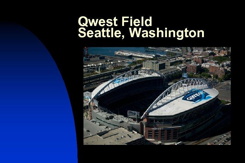 Qwest Field Seattle, Washington