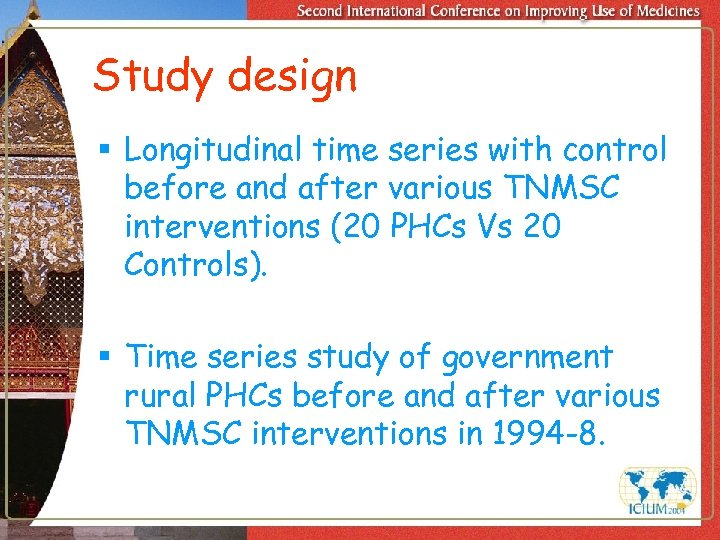 Study design § Longitudinal time series with control before and after various TNMSC interventions
