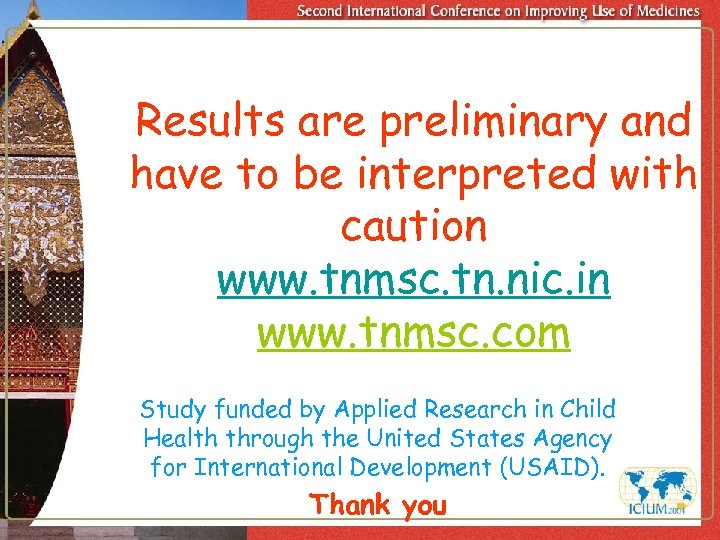 Results are preliminary and have to be interpreted with caution www. tnmsc. tn. nic.