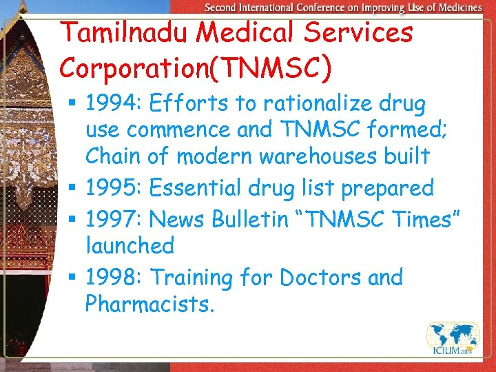 Tamilnadu Medical Services Corporation(TNMSC) § 1994: Efforts to rationalize drug use commence and TNMSC
