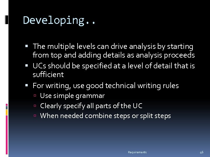 Developing. . The multiple levels can drive analysis by starting from top and adding