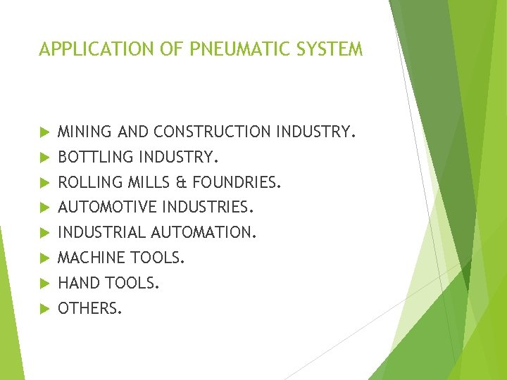 APPLICATION OF PNEUMATIC SYSTEM MINING AND CONSTRUCTION INDUSTRY. BOTTLING INDUSTRY. ROLLING MILLS & FOUNDRIES.