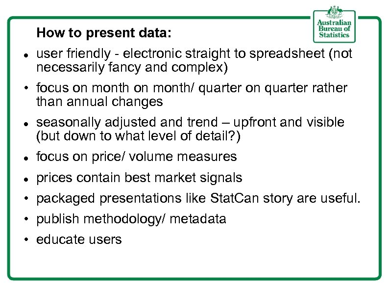 How to present data: user friendly - electronic straight to spreadsheet (not necessarily fancy