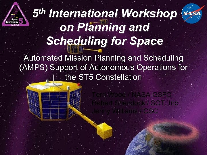 5 th International Workshop on Planning and Scheduling for Space Automated Mission Planning and