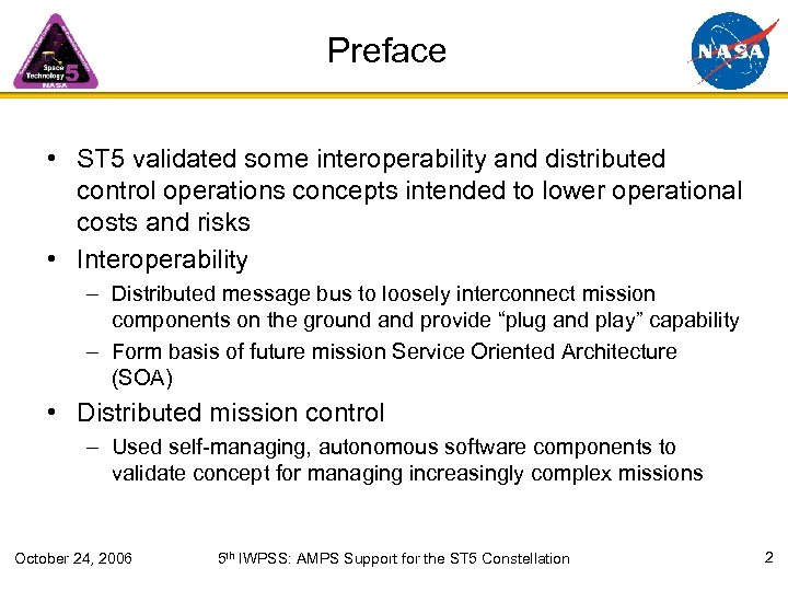Preface • ST 5 validated some interoperability and distributed control operations concepts intended to
