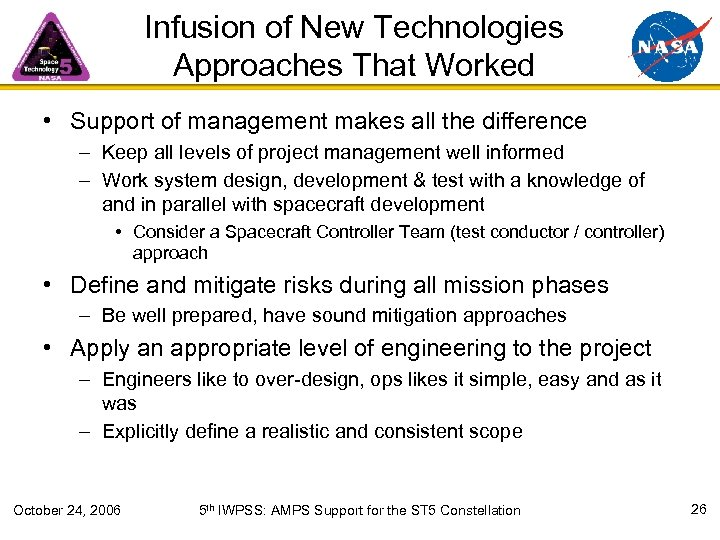 Infusion of New Technologies Approaches That Worked • Support of management makes all the