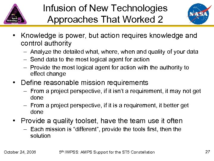Infusion of New Technologies Approaches That Worked 2 • Knowledge is power, but action