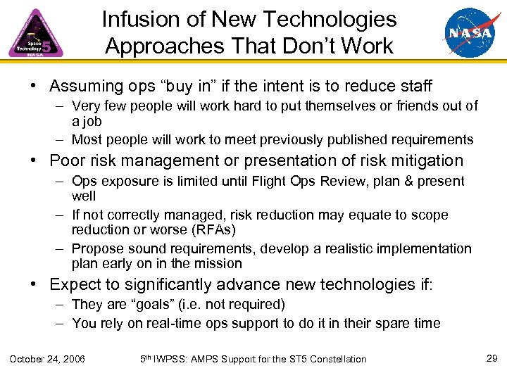 """Infusion of New Technologies Approaches That Don't Work • Assuming ops """"buy in"""" if"""
