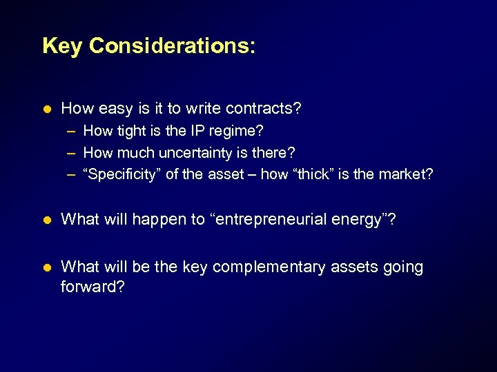 Key Considerations: l How easy is it to write contracts? – How tight is
