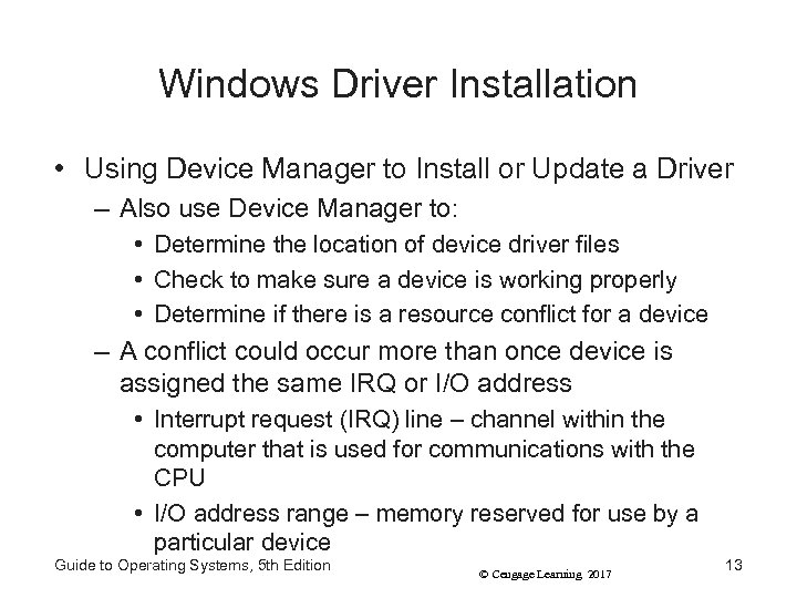 Windows Driver Installation • Using Device Manager to Install or Update a Driver –