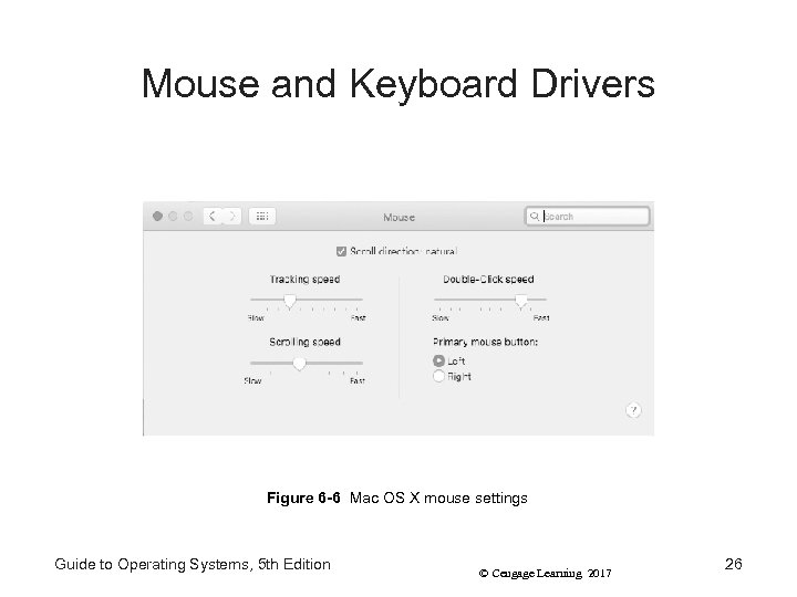 Mouse and Keyboard Drivers Figure 6 -6 Mac OS X mouse settings Guide to