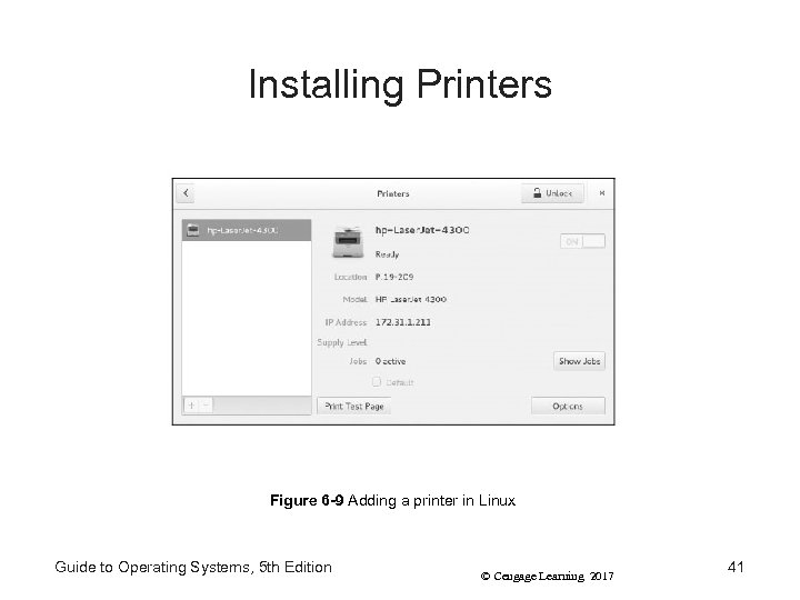 Installing Printers Figure 6 -9 Adding a printer in Linux Guide to Operating Systems,