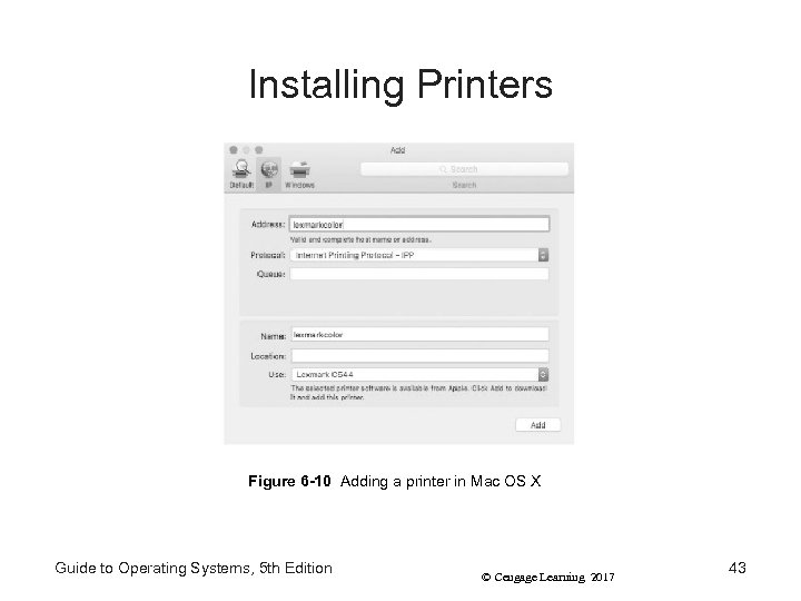 Installing Printers Figure 6 -10 Adding a printer in Mac OS X Guide to