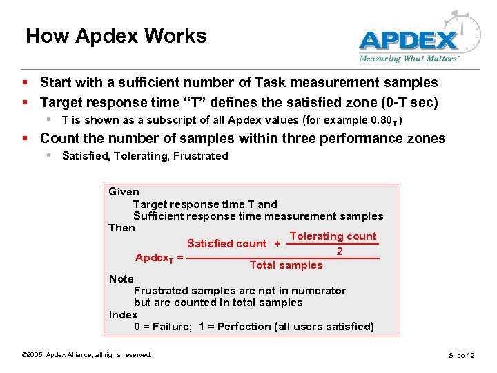 How Apdex Works § Start with a sufficient number of Task measurement samples §