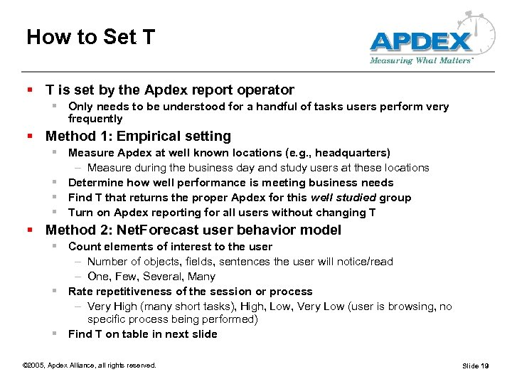 How to Set T § T is set by the Apdex report operator §