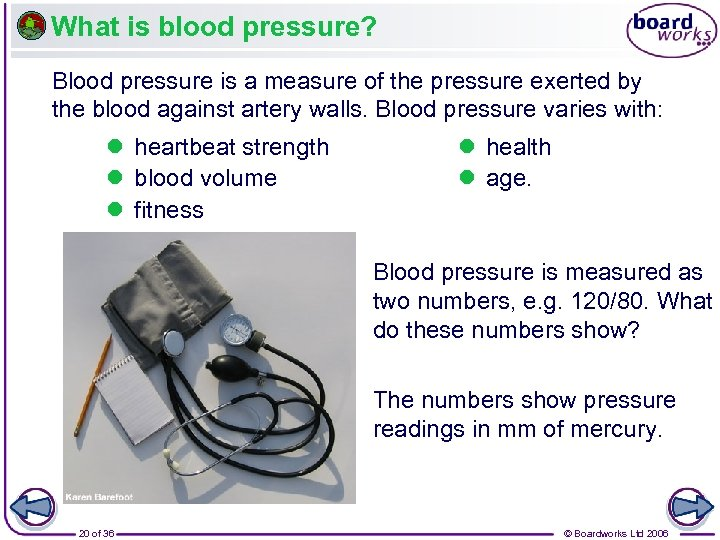 What is blood pressure? Blood pressure is a measure of the pressure exerted by