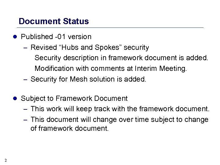 "Document Status l Published -01 version – Revised ""Hubs and Spokes"" security Security description"