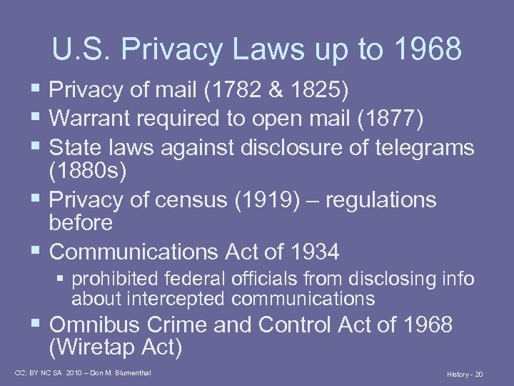 U. S. Privacy Laws up to 1968 § Privacy of mail (1782 & 1825)