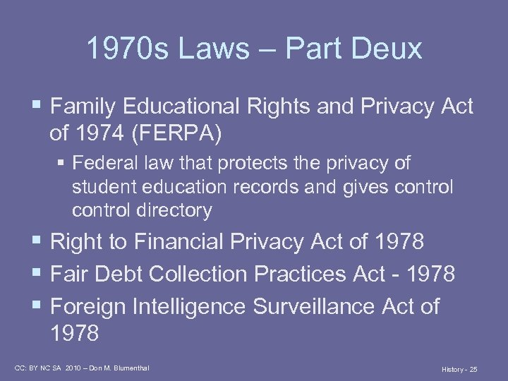 1970 s Laws – Part Deux § Family Educational Rights and Privacy Act of