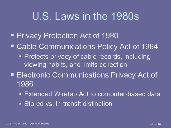U. S. Laws in the 1980 s § Privacy Protection Act of 1980 §